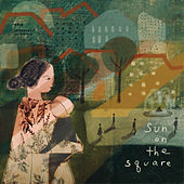 Sun on the Square by The Innocence Mission