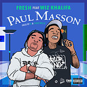 Paul Masson (feat. Wiz Khalifa) de Fre$h