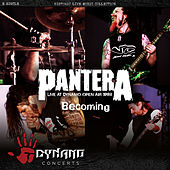 Becoming (Live) by Pantera