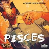 Pisces by Andre Nickatina