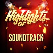 Highlights of Soundtrack, Vol. 3 de Soundtrack