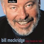 Leise rieselt der Kalk von Bill Mockridge