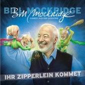 Ihr Zipperlein kommet von Bill Mockridge