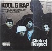 Click Of Respect von Kool G Rap