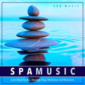Spa Music: Calm Music For Spa, Massage, Yoga, Meditation and Relaxation by Spa Music (1)