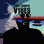 V.1.8.E.S by LaLo Towers