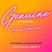 Genuine (It's Real): The Remixes de Michael Mott