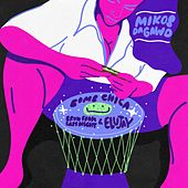 Bomb Chica (feat. Bruh From Last Night & Elujay) de Mikos Da Gawd