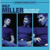 Kein Grund zur Veranlassung - Directors Cut von Rolf Miller