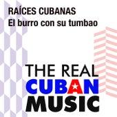 El burro con su tumbao (Remasterizado) de Raices Cubanas