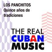 Quince años de tradiciones (Remasterizado) de Los Panchitos