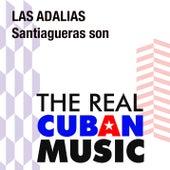 Santiagueras son (Remasterizado) de Las Adalias