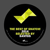 The Best Of Snatch! 2014 - Selected By Santos - EP von Various Artists