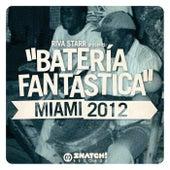 Riva Starr Presents: Bateria Fantastica - Miami 2012 - EP von Various Artists