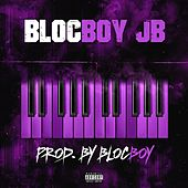 Produced by Blocboy by BlocBoy JB