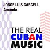 Amanda (Remasterizado) de Jorge Luis Garcell