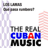 Qué pasa rumbero (Remasterizado) by Los Lamas