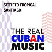 Sexteto Tropical Santiago (Remasterizado) de Sexteto Tropical Santiago