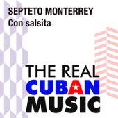 Con salsita (Remasterizado) de Septeto Monterrey