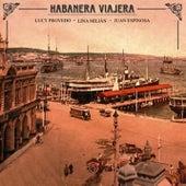 Habanera viajera (Remasterizado) by Juan Espinosa