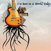 I've Been in a World Today by Howard Herrick