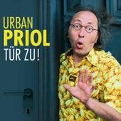 Tür zu! von Urban Priol
