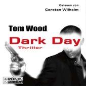 Dark Day - Tesseract 5 (Ungekürzt) von Tom Wood