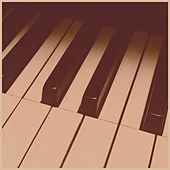 Piano Chill for Relaxation, Study, Sleep von Various