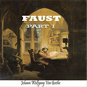 Faust Dramatic,Part 1 By Johann Wolfgang Von Goethe (YonaBooks) van Various