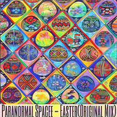 Easter by ParaNormal SpacEE