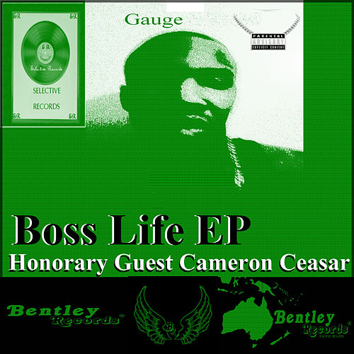 Boss Life Honorary Guest Cameron Ceasar by Gauge