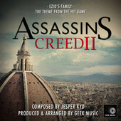 Assassins Creed 2 - Ezio's Family Theme by Geek Music
