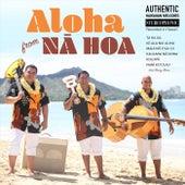 Aloha from Na Hoa von Na Hoa