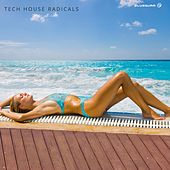 Tech House Radicals - EP by Various Artists