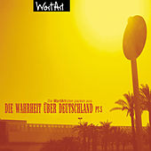 Die Wahrheit über Deutschland, Pt. 5 von Various Artists