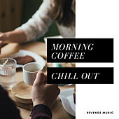 Morning Coffee Chill Out van Various