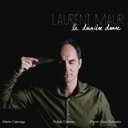 La dernière danse by Laurent Maur