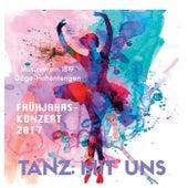 Tanz mit uns: Frühjahrskonzert 2017 (Live) by Musikverein 1819 Göge-Hohentengen