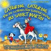Laterne, Laterne - Die 10 schönsten Kinderlieder zu Sankt Martin (Laternenlieder zum Mitsingen mit Gesangsversionen und Playbacks) by Various Artists
