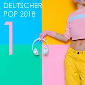 Deutscher Pop 2018, Vol. 1 by Various Artists