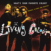 What's Your Favorite Color? (Remixes, B-sides & Rarities) von Living Colour