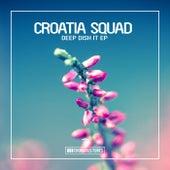 Deep Dish It de Croatia Squad