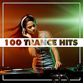 100 Trance Hits by Various Artists
