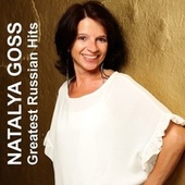 Greatest Russian Hits by Natalya Goss