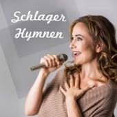 Schlager Hymnen von Various Artists