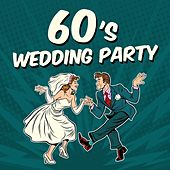 60's Wedding Party di Various Artists