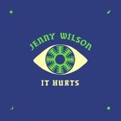 It Hurts von Jenny Wilson