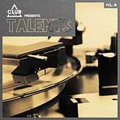 Club Session pres. Talents, Vol. 18 by Various Artists