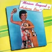 Miriam Bayard y Habana Son (Remasterizado) de Miriam Bayard