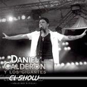 El Show (Máximo Nivel) de Daniel Calderón